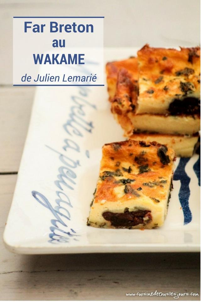 Far breton au wakamé de Julien Lemarié - ©www.cuisinedetouslesjours.com